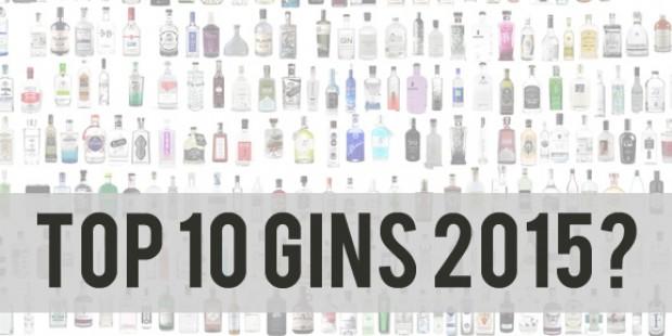 Die beliebtesten 10 Gins in 2015