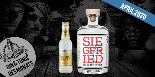 Gin & Tonic des Monats: Siegfried Rheinland Dry Gin & Fever Tree Indian Tonic Water