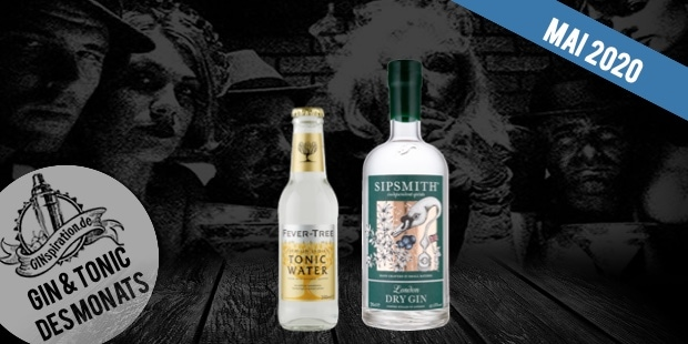 Gin & Tonic des Monats: Sipsmith London Dry & Fever Tree Indian